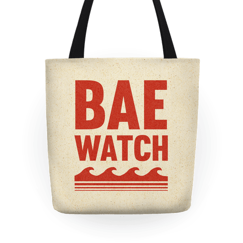 Bae Watch Tote