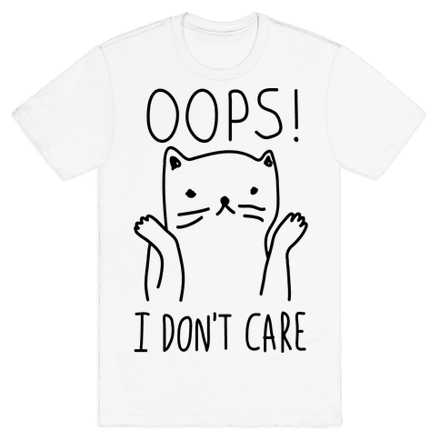 Oops I Don't Care Cat Mens T-Shirt