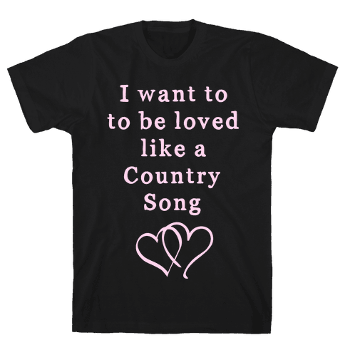 Love Like a Country Song Mens T-Shirt