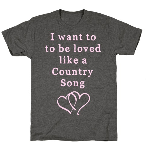 Love Like a Country Song T-Shirt