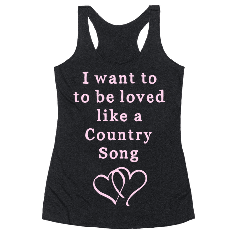 Love Like a Country Song Racerback Tank Top