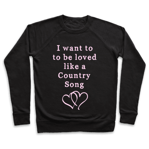 Love Like a Country Song Pullover