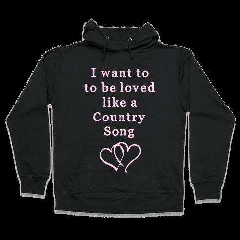 Love Like a Country Song Hooded Sweatshirt