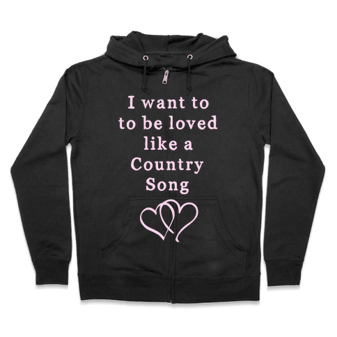 Love Like a Country Song Zip Hoodie