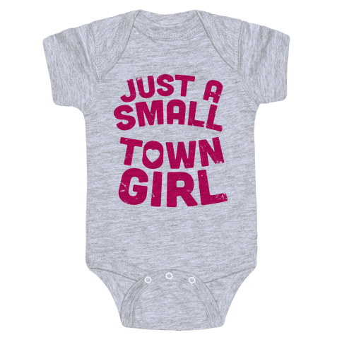 Small Town Girl Baby Onesy