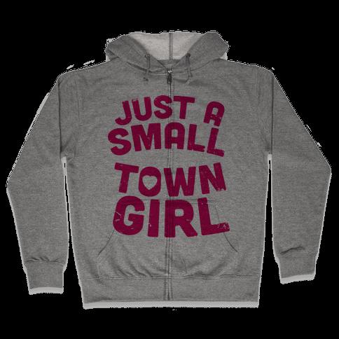 Small Town Girl Zip Hoodie