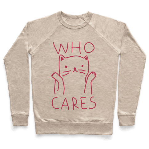 Who Cares Cat Pullover