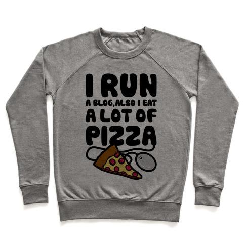 I Run A Blog Pullover