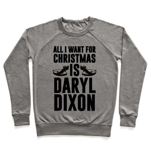 All I Want For Christmas Is Daryl Pullover