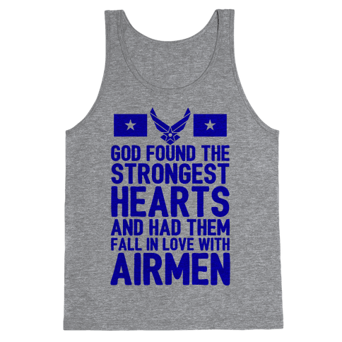 God Found The Strongest Hearts (Air Force) Tank Top