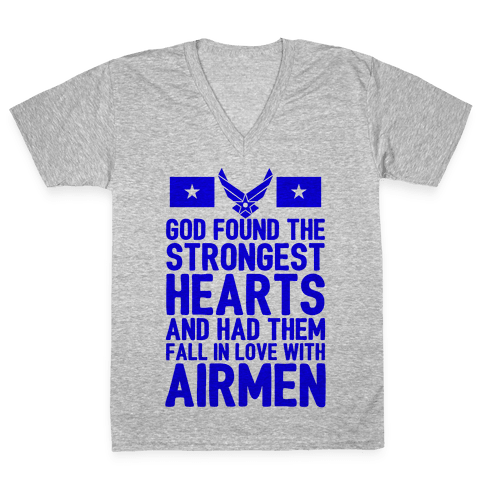 God Found The Strongest Hearts (Air Force) V-Neck Tee Shirt