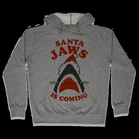 Santa Jaws Is Coming Hooded Sweatshirt