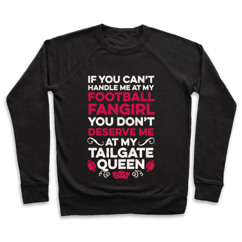 Football Fangirl & Tailgate Queen Pullover