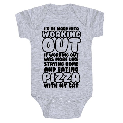 I'd Be More Into Working Out Baby Onesy