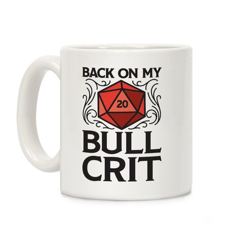 Back On My Bull Crit Hit Coffee Mug