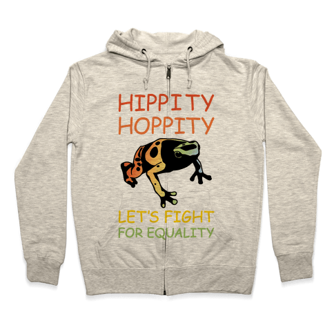 Hippity Hoppity Let's Fight For Equality Zip Hoodie