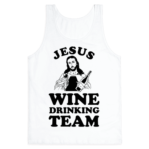 Jesus Wine Drinking Team Tank Top
