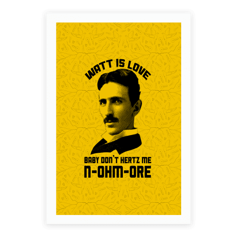 Tesla: Watt Is Love Poster