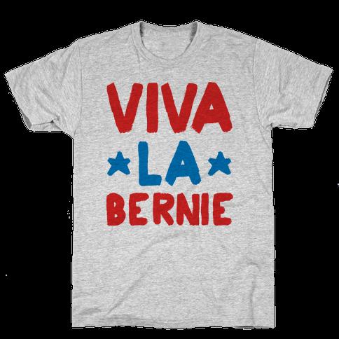 Viva La Bernie! Mens T-Shirt