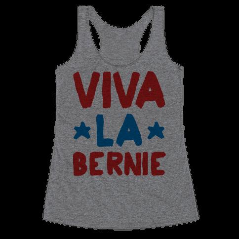 Viva La Bernie! Racerback Tank Top