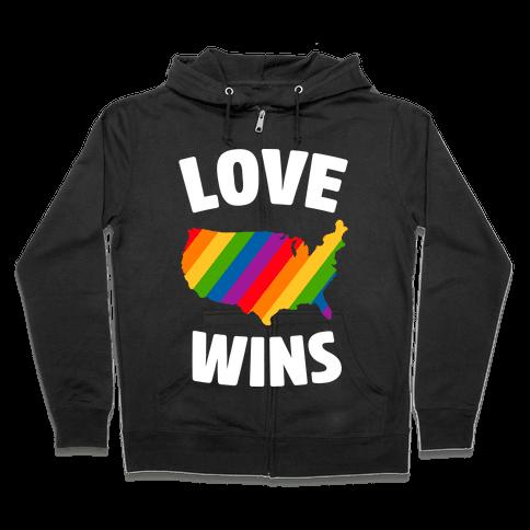 Love Wins Zip Hoodie
