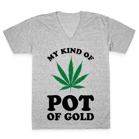 My Kind of Pot of Gold V-Neck Tee Shirt