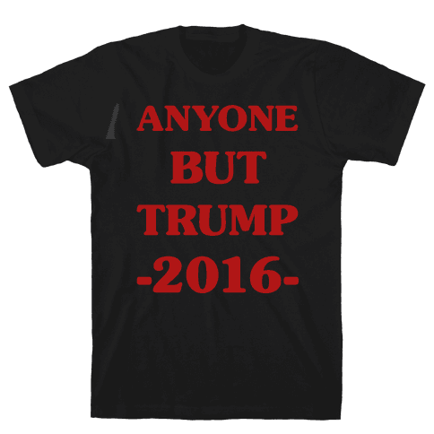 Anyone But Trump Mens T-Shirt