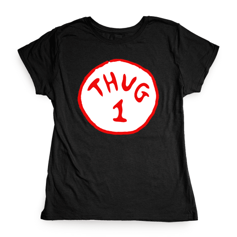 Thug 1 (black) Womens T-Shirt