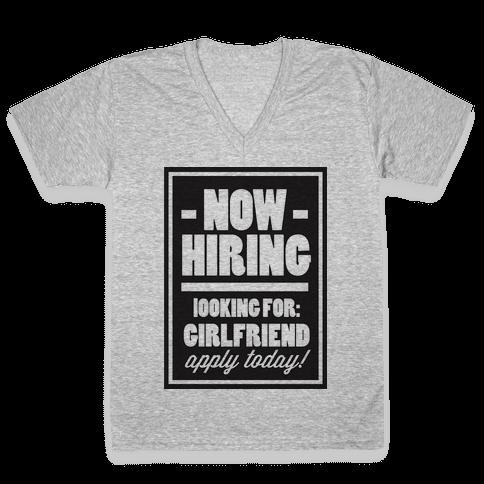 Now Hiring (Girlfriend) V-Neck Tee Shirt