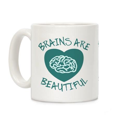 Brains Are Beautiful Coffee Mug