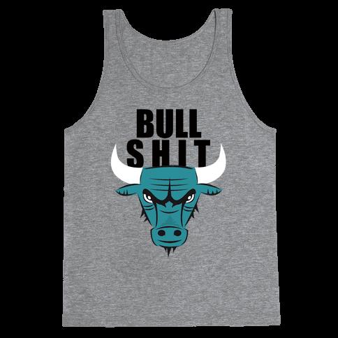 Bull Shit Tank Top