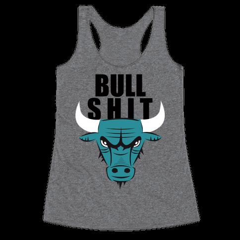 Bull Shit Racerback Tank Top