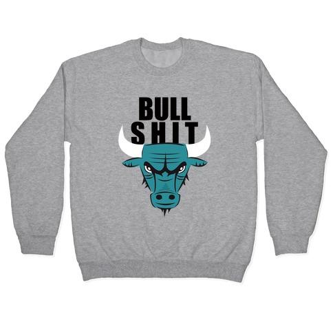 Bull Shit Pullover