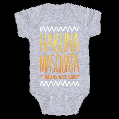 Hakuna Masquata Baby One-Piece