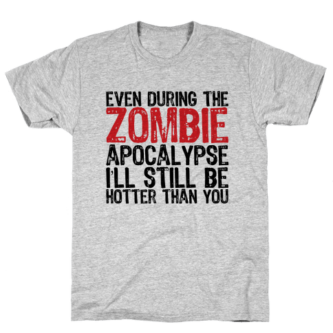 Hot Zombie Mens T-Shirt