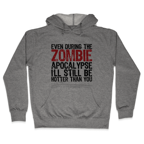 Hot Zombie Hooded Sweatshirt