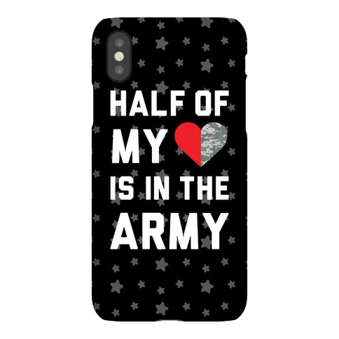 Half My Heart Is In The Army Phone Case