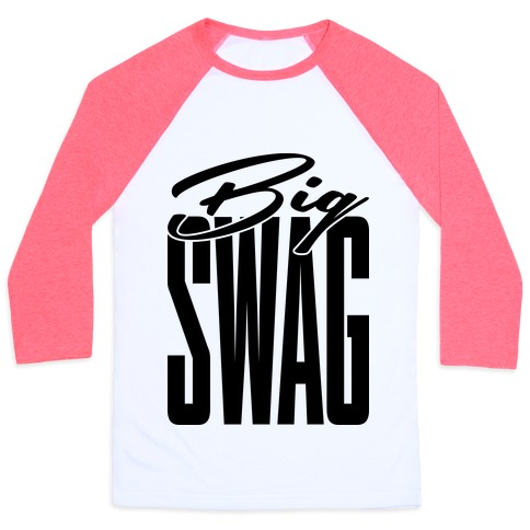 Big Swag Baseball Tee