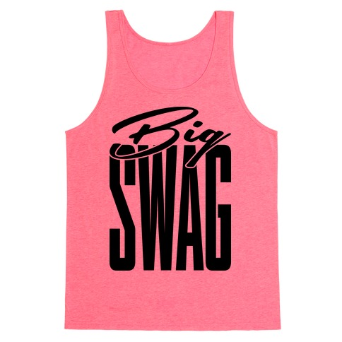 Big Swag Tank Top