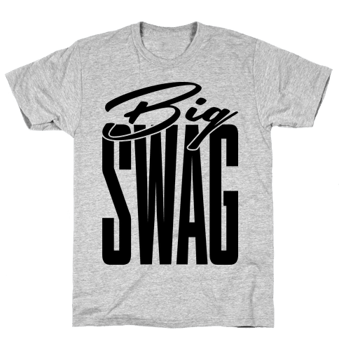 Big Swag Mens T-Shirt