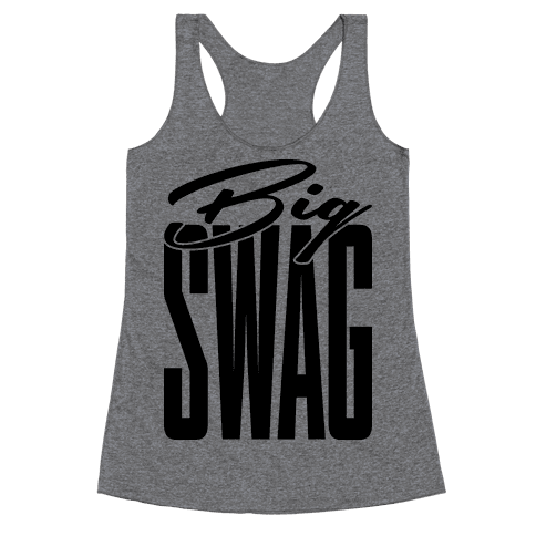 Big Swag Racerback Tank Top