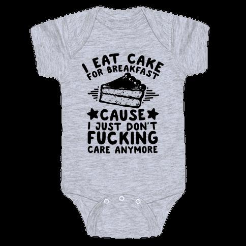I Eat Cake For Breakfast Baby Onesy
