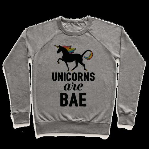Unicorns Are BAE Pullover