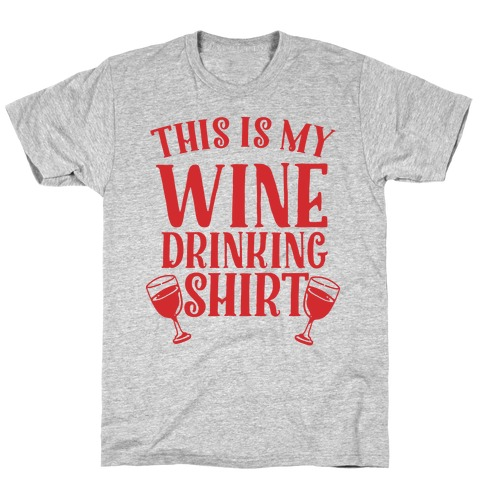 This is My Wine Drinking Shirt T-Shirt