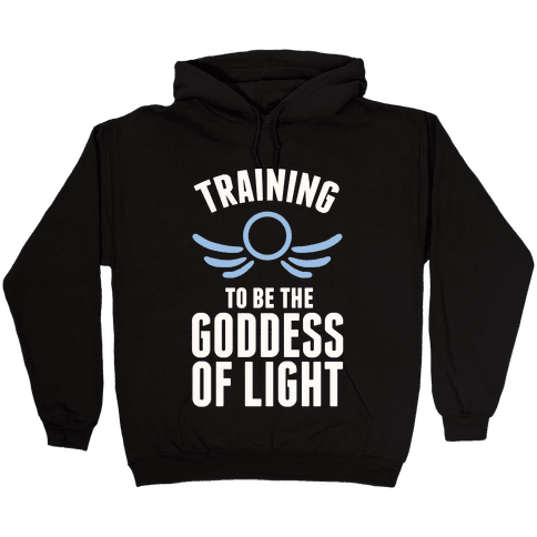 Training To Be The Goddess Of Light Hooded Sweatshirt