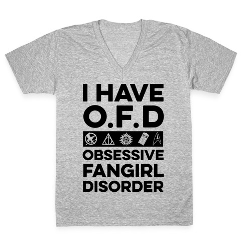 I Have O.F.D V-Neck Tee Shirt