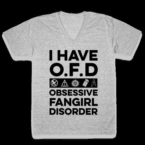 I Have O.F.D V-Neck Tee Shirt