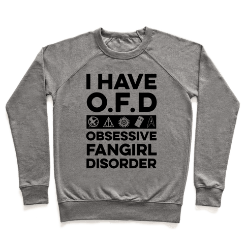 I Have O.F.D Pullover