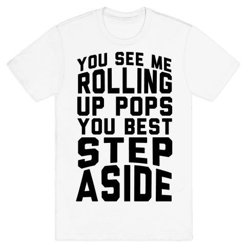 You See Me Rollin Up Mens T-Shirt