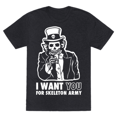 I Want You to Join Skeleton Army